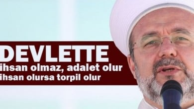 Photo of Mehmet Görmez: Devlet sathında adalet yücedir, devlet ihsanda bulunursa torpil olur!