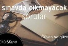 Photo of Sınavda Çıkmayacak Sorular